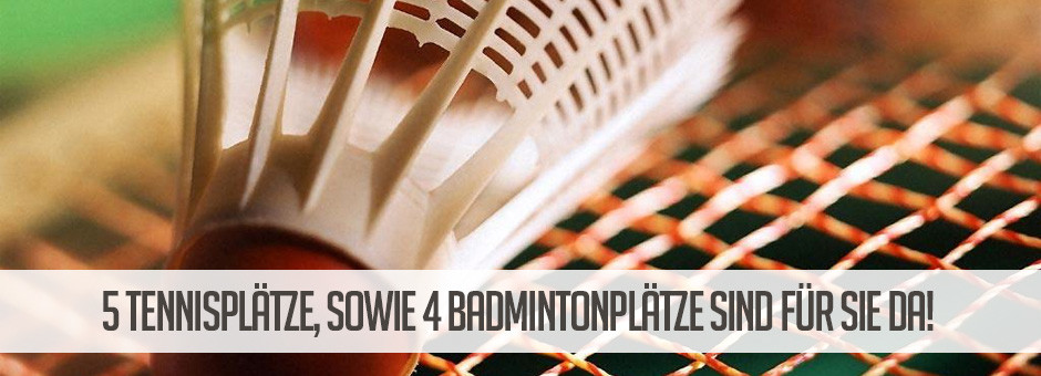 Tennis und Badminton